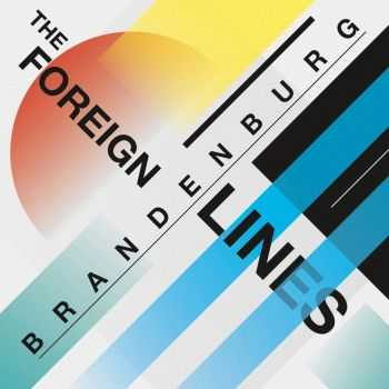 Brandenburg - The Foreign Lines (2016)