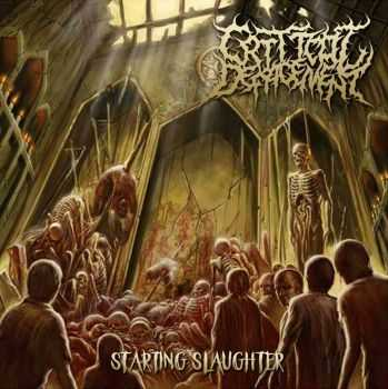 Critical Defacement - Starting Slaughter (EP) (2016)