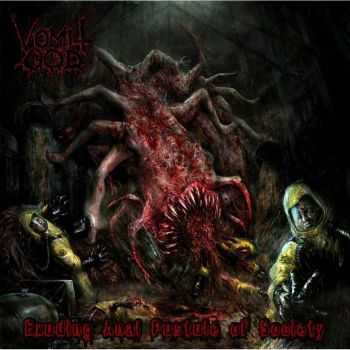 Vomit God - Exuding Anal Pustule Of Society (2013) (LOSSLESS)