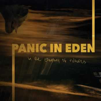 Panic In Eden - In the Company of Vultures (2016)