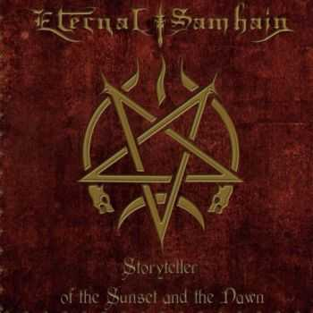 Eternal Samhain - Storyteller Of The Sunset And The Dawn (2016)