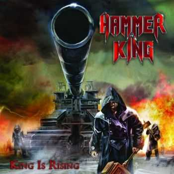 Hammer King - King Is Rising (2016)