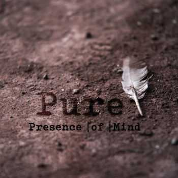 Presence Of Mind - Pure (2016)