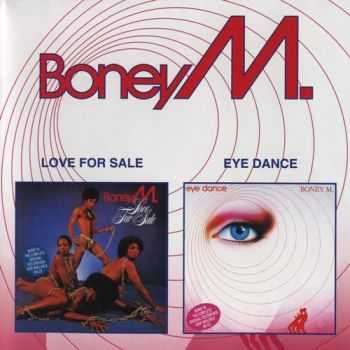 Boney M - Love For Sale'77, Eye Dance'85 (2000) [Lossless+Mp3]