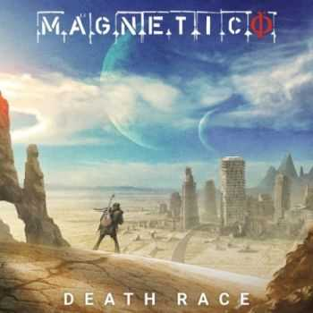 Magnetico - Death Race (2016)