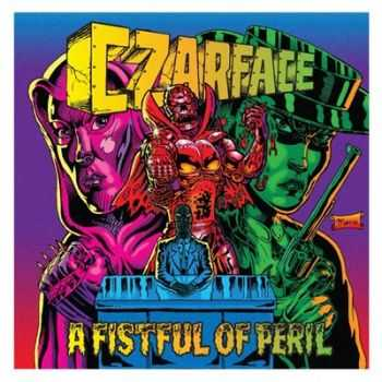 CZARFACE - A Fistful of Peril (2016)