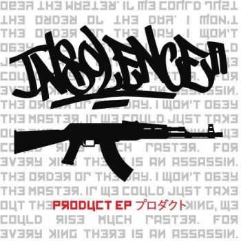 Insolence - Product [EP] (2016)