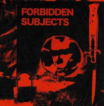 Forbidden Subjects - Demo (2016)