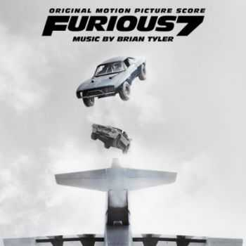 OST - Форсаж 7 / Furious 7 (Original Motion Picture Score) (2015)