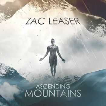 Zac Leaser - Ascending Mountains (2016)