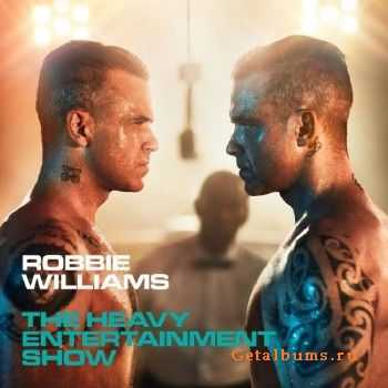 Robbie Williams - The Heavy Entertainment Show (2016)