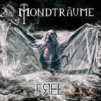 Mondtraume - Free (2016) EP