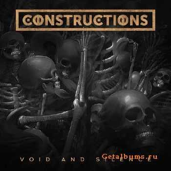 Constructions - Void And Silence (2016)
