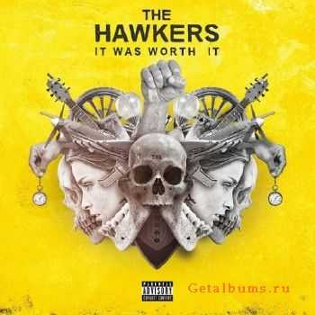 The Hawkers - It Was Worth It (2016)