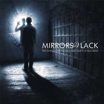 Mirrors of Vlack - The Turning Point: The Long Dark Road to a New Dawn (2016)