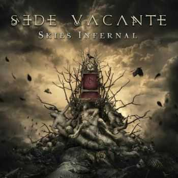 Sede Vacante - Skies Infernal (2016)