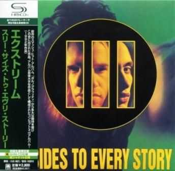 Extreme - III Sides To Every Story (1992) [Japan Reissue 2008] Lossless