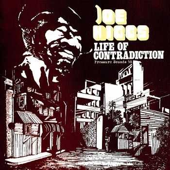 Joe Higgs - Life Of Contradiction [Reissue 2008] (1975)
