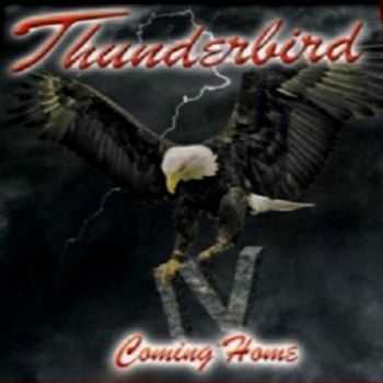Thunderbird - Coming Home IV (2016)