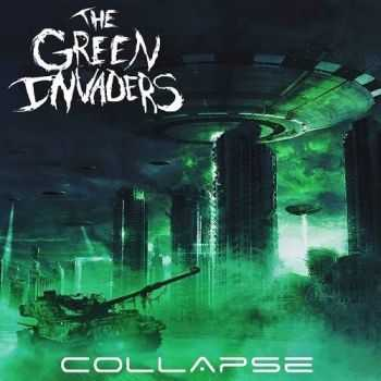 The Green Invaders - Collapse (2016)