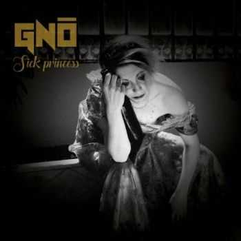 Gno - Sick Princess (2016)