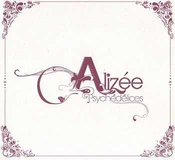 Alizee - Psychedelices (Limited Edition) (2007)
