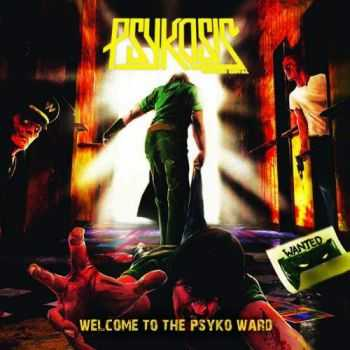 Psykosis - Welcome To The Psyko Ward (2016)