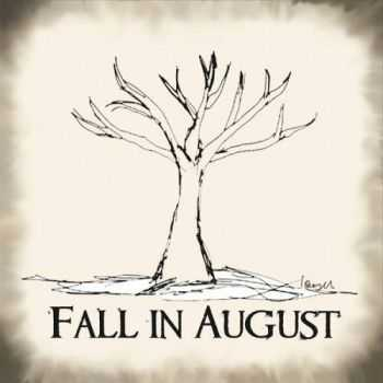 Fall In August - Fall In August (2016)