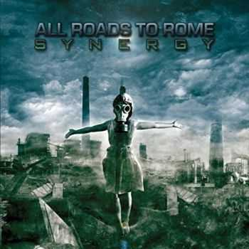 All Roads To Rome – Synergy  (2016)