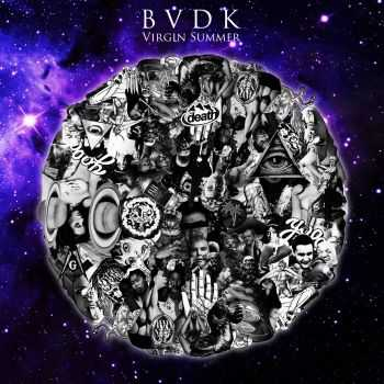 BVDK - Virgin Summer [EP] (2016)