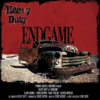 Heavy Duty - Endgame (2016)