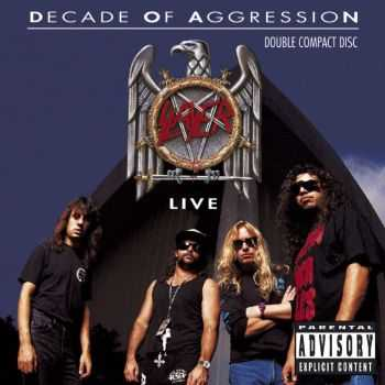 Slayer - Decade Of Aggression (1991) (2CD) (LOSSLESS)