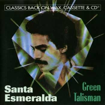 Santa Esmeralda - Green Talisman (1982) [Lossless]