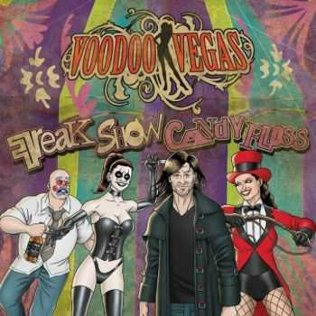 Voodoo Vegas - Freak Show Candy Floss (2016)