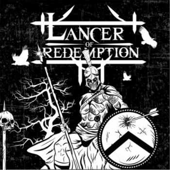 Lancer Of Redemption - Non Serviam (2016)