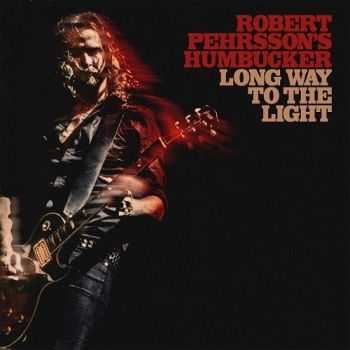 Robert Pehrsson's Humbucker - Long Way To The Light (2016)