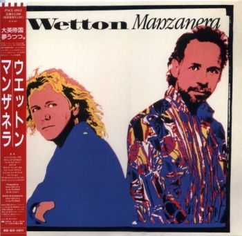 Wetton / Manzanera - Wetton / Manzanera (1987) [Reissue 2007] Lossless