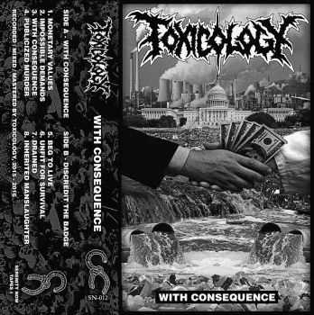 Toxicology - With Consequence [DEMO] (2016)