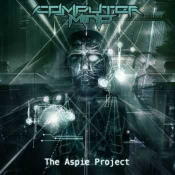 Computer Mind - The Aspie Project (2016)