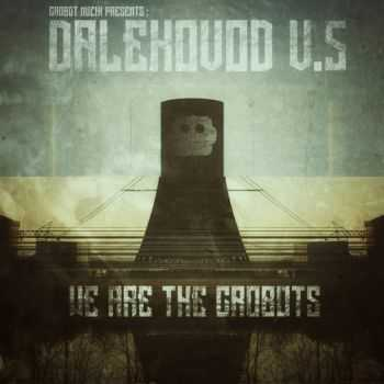 VA - Dalekovod V5 - We Are The Crobots (2016)