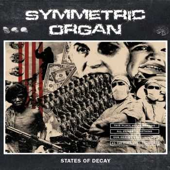 Symmetric Organ - States Of Decay (2016)