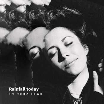 Rainfall Today - In Your Head (EP) (2016)