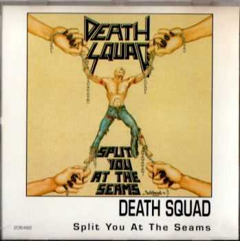 Death Squad - Split You At The Seams (1991) (LOSSLESS)