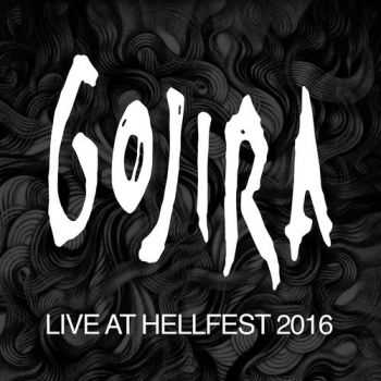 Gojira - Live At Hellfest (2016)