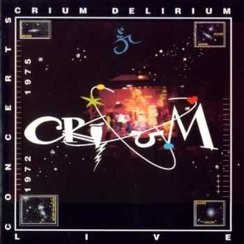 Crium Delirium - Power To The Carottes Live Concerts 1972-1975 (1994)