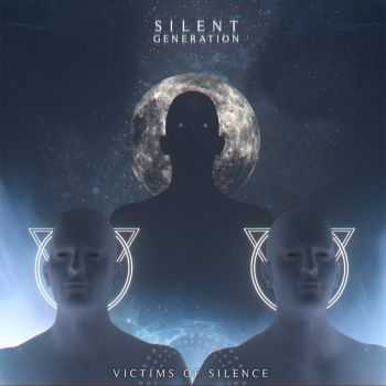 Silent Generation - Victims of Silence (2016)