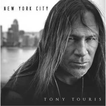 Tony Touris - New York City (2016)
