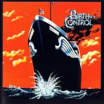 Birth Control - Titanic (1978) [Reissue 1996] Lossless
