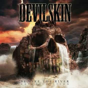 Devilskin - Be Like the River (Deluxe Edition) (2016)