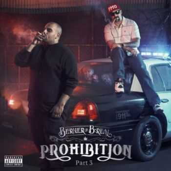 B-Real (Cypress Hill) & Berner - Prohibition Pt. 3 (2016)